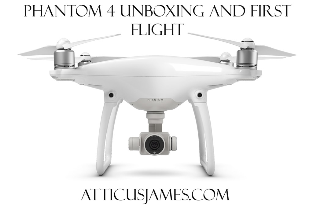 Phantom4 Unboxing Video
